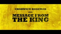 MESSAGE FROM THE KING - TEASER - VF [HD, 1280x720]