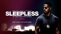 Sleepless - Trailer (Jamie Foxx - Michelle Monaghan) [Full HD,1920x1080]