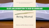 [E-Books] Being Mortal: Medicine and What Matters in the End (Thorndike Press Large Print Basic