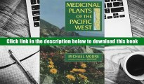 Best Ebook  Medicinal Plants of the Pacific West  For Trial