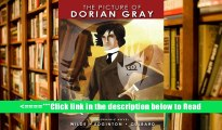 Read The Picture of Dorian Gray: A Graphic Novel (Illustrated Classics (Sterling)) PDF Popular Ebook