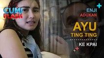 Enji Adukan Ayu Ting Ting ke KPAI - CumiFlash 20 Maret 2017