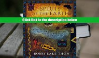 Download Spirits of the Earth: A Guide to Native American Nature Symbols, Stories, and Ceremonies