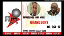 REPLAY AUDIO - GRAND JURY - invité : DOCTEUR BACARY SAMB - 19 MARS 2017