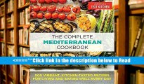 Read Complete Mediterranean Diet Cookbook: 500 Vibrant, Kitchen-Tested Recipes for Living and