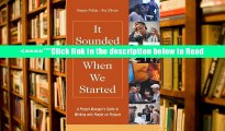 Read It Sounded Good When We Started: A Project Manager s Guide to Working with People on Projects