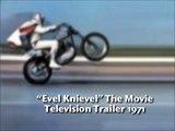 Evel Knievel Trailer