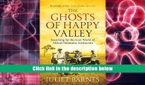 FREE [PDF] DOWNLOAD The Ghosts of Happy Valley: Searching for the Lost World of Africa s Infamous