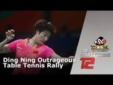 Ding Ning Outrageous Table Tennis Rally