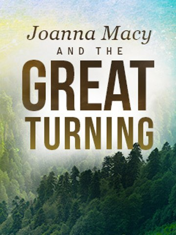 FMTV - Joanna Macy & The Great Turning (TRAILER)