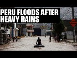 Peru Floods : Death toll rises to 67 after heavy rains | Oneindia News