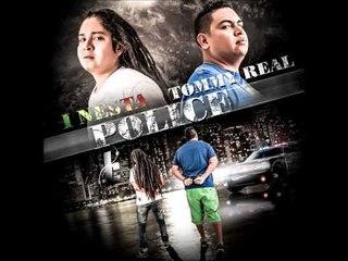 POLICE - Tommy Real Ft I-Nesta Remix