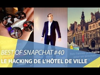 Best-of Snapchat #40 : Le Hacking de l'Hôtel de Ville