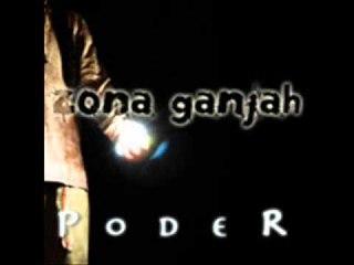 07 - Sin ver ni oir - Zona Ganjah - Poder (2010)