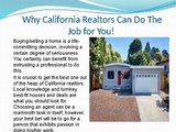 Benefits of Hiring California Realtors for Buying or Selling Your Home