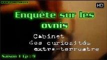 Cabinet des curiosités extra-terrestres - Enquête sur les OVNIS S01E09 HD