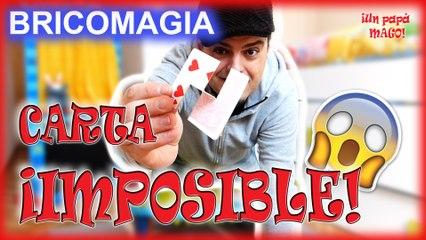 CARTA IMPOSIBLE   ILUSIÓN ÓPTICA   TRUCOS DE MAGIA   BRICOMAGIA
