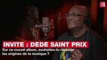 """Dédé Saint-Prix : """"Dans cet album, je reviens au Dédé de la première heure"""""""