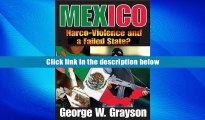 PDF [FREE] DOWNLOAD Mexico: Narco-Violence and a Failed