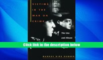 Popular Book  Victims in the War on Crime: The Use and Abuse of Victims  Rights (Critical
