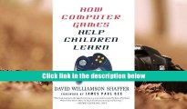 PDF [FREE] DOWNLOAD  How Computer Games Help Children Learn David Williamson Shaffer TRIAL EBOOK