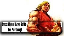Street Fighter III 3rd Strike - Ken Playthrough (gameplay)