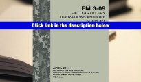 Best Ebook  Field Manual FM 3-09 Field Artillery Operations and Fire Support  April 2014  For Kindle