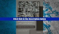 Best Ebook  International Law Theories: An Inquiry into Different Ways of Thinking  For Trial