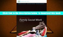 [Download]  Brooks/Cole Empowerment Series: An Introduction to Family Social Work (SW 393R 3-