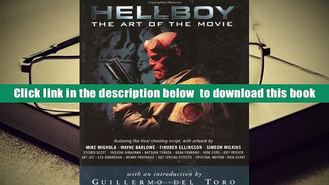 [Download]  Hellboy: The Art of the Movie Dark Horse Comics Full Book