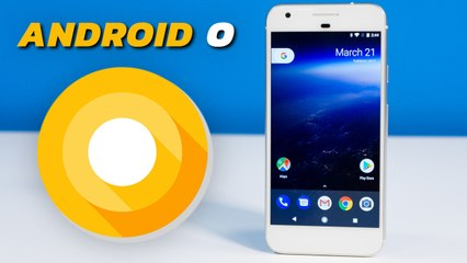 Android O is here - Check out what's new! (Developer Preview)