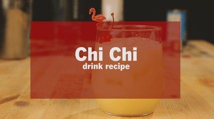 Chi Chi Vodka Drink Recipe