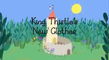 Ben And Hollys Little Kingdom King Thistles New Clothes Episode 17 Season 1