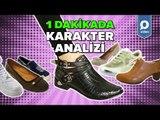Kadınların Giydikleri Ayakkabılara Göre 1 Dakikada Karakter Analizi