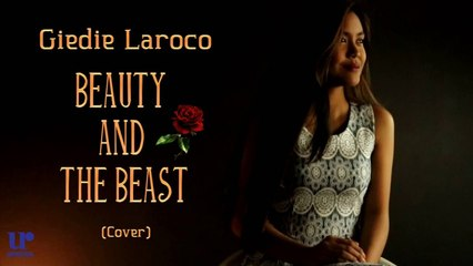Giedie Laroco - Beauty and The Beast (Cover)
