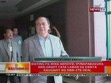 BT: Dating FG Mike Arroyo, ipinapabasura ang graft case laban sa kanya kaugnay ng NBN-ZTE Deal