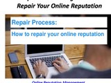 Online Reputation Management - How To Repair Your Online Reputation Management