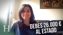 """""""Debes 26.000 euros al Estado"""" por Marta Flich"""