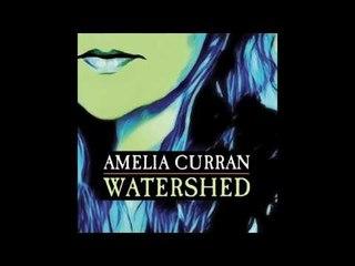 Amelia Curran -  No More Quiet