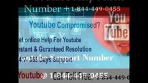 Youtube technical support-helpline number-toll free number @ 1-844-449-0455