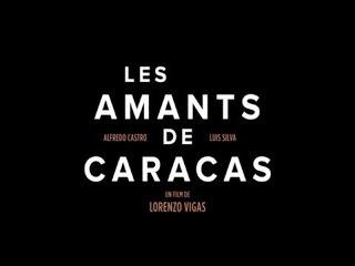 Les Amants de Caracas - Bande annonce