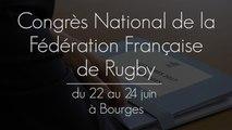 CONGRES NATIONAL DE LA FEDERATION FRANCAISE DE RUGBY