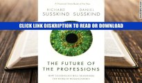 Books The Future of the Professions: How Technology Will Transform the Work of Human Experts