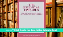 Download Essential Epicurus: Letters, Principal Doctrines, Vatican Sayings and Fragments (Great