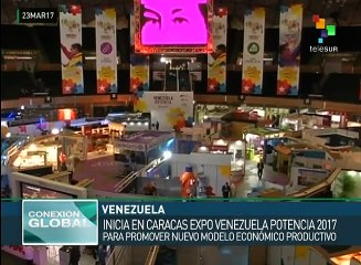 Inicia en Caracas la Expo Venezuela Potencia 2017