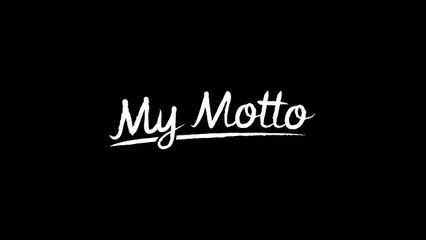 My Motto Teaser