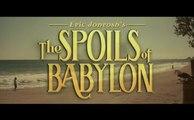 The Spoils of Babylon - Trailer saison 1