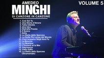 Amedeo Minghi - Di canzone in canzone (live collection cd 5) Il meglio della musica Italiana