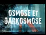 Alliance Osmose / Dark Osmose