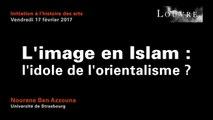 Découvrir les arts de l'Islam au musée du Louvre - 1 L'image en Islam : l'idole de l'orientalisme ?